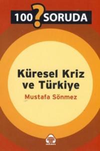 100 Soruda Küresel Kriz ve Türkiye, Mustafa Sönmez